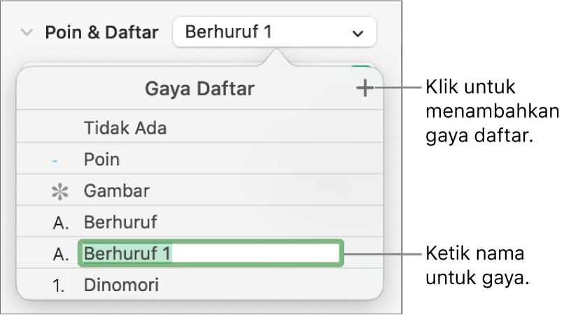 Menu pop-up Gaya Daftar dengan tombol Tambah di pojok kanan atas dan nama gaya placeholder dengan teksnya dipilih.