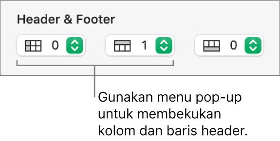 Menu pop-up untuk menambahkan kolom dan baris header dan footer ke tabel dan untuk membekukan baris dan kolom header.