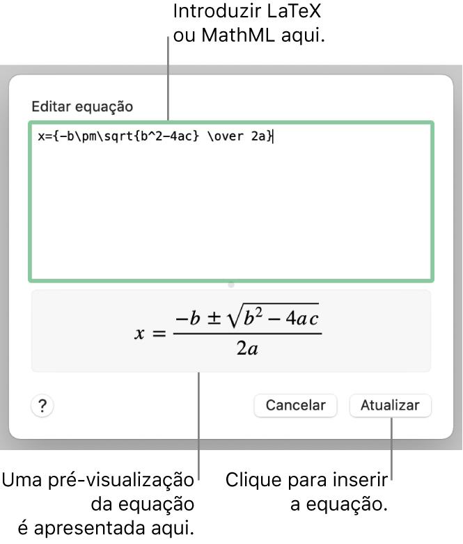 """A caixa de diálogo """"Editar equação"""", apresentando a fórmula quadrática escrita com recurso a LaTeX no campo """"Editar equação"""" e uma pré-visualização da fórmula em baixo."""