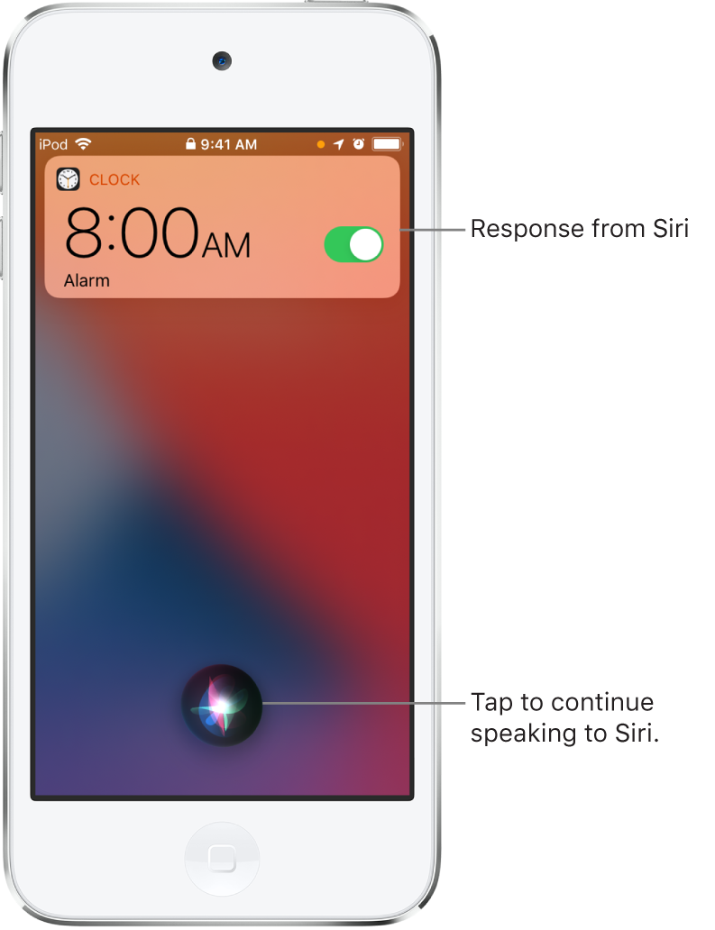 Siri on the Lock Screen. A notification from the Clock app shows that an alarm is turned on for 8:00 a.m. A button at the bottom center of the screen is used to continue speaking to Siri.