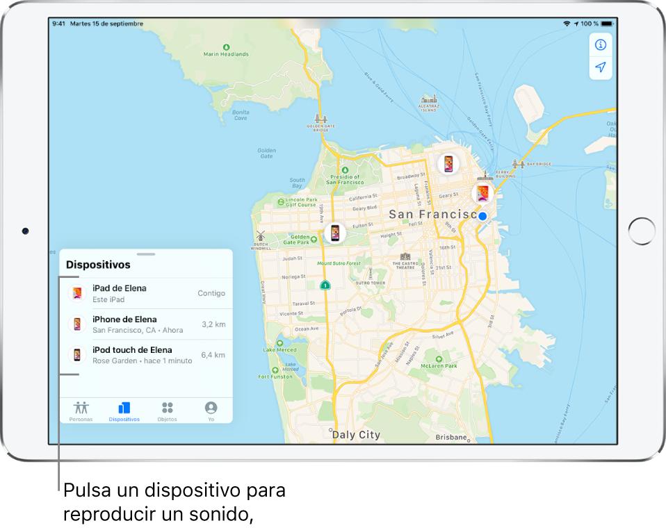 Pantalla Buscar abierta en la pestaña Dispositivos. Hay tres dispositivos en la lista Dispositivos: iPad de Elena, iPhone de Elena y iPodtouch de Elena. Sus ubicaciones se muestran en un mapa de San Francisco.