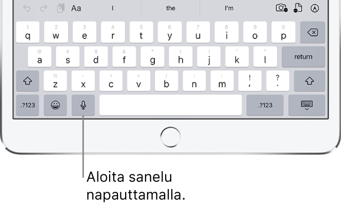 Näytöllä näkyvä näppäimistö, jossa on Sanelu-näppäin (välilyöntinäppäimen vasemmalla puolella). Napauttamalla sitä voi aloittaa tekstin sanelemisen.