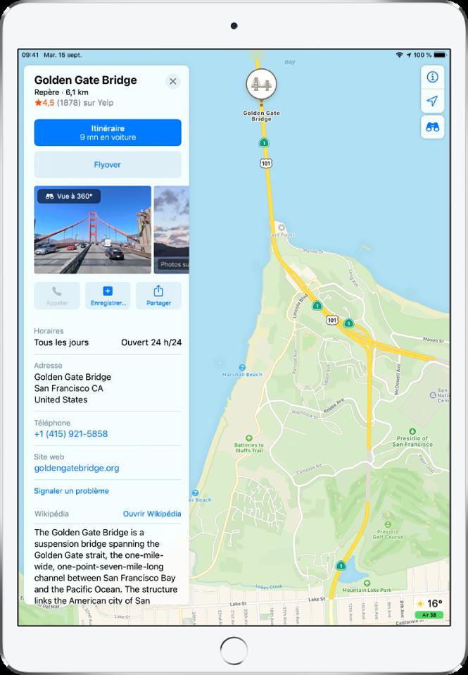 Plan affichant la position du Golden Gate Bridge. La fiche d'informations à gauche de l'écran comprend les boutons pour obtenir un itinéraire, effectuer un tour Flyover et passer un appel. La fiche d'information recense aussi des informations comme les heures d'ouverture, une adresse et un site web.