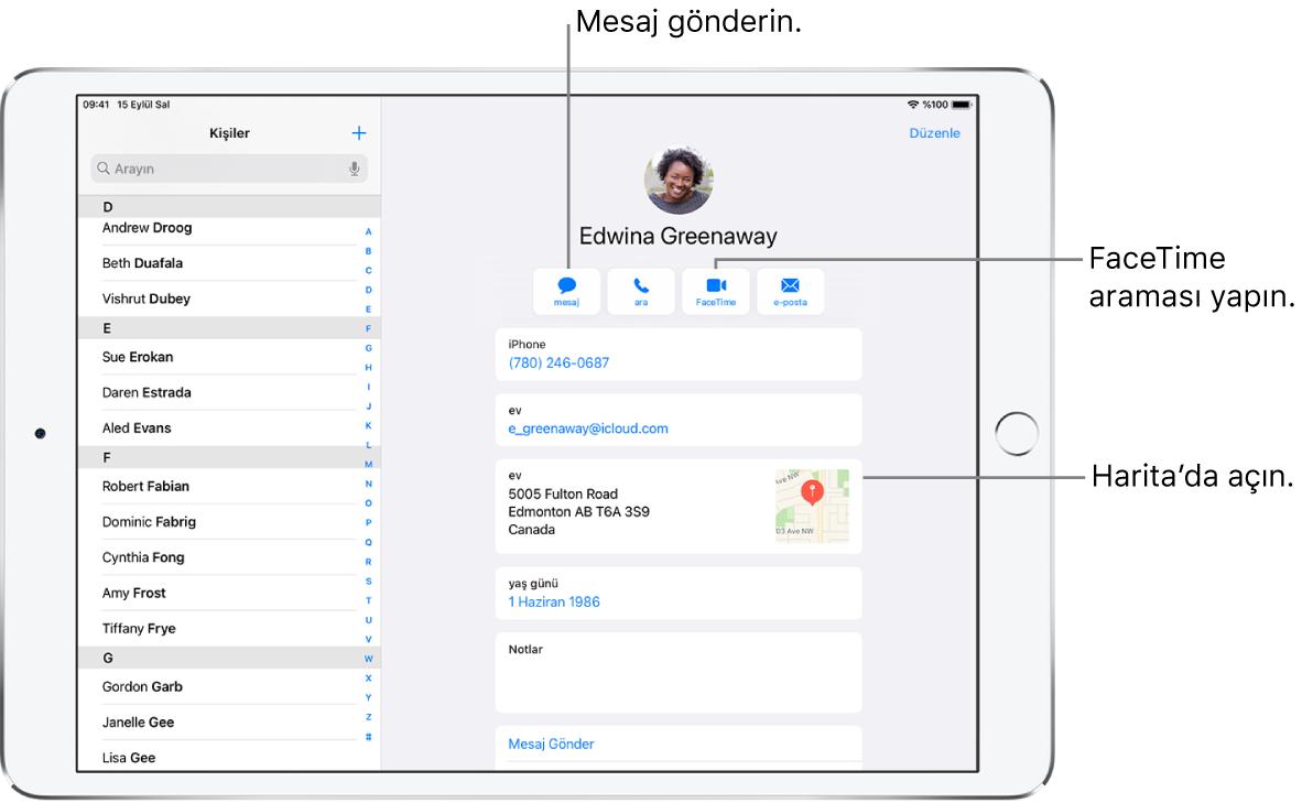 Sol tarafta Kişiler listesi ve sağda seçili kişi kartı ile Kişiler ekranı. Kişi fotoğrafının ve adının altında mesaj gönderme, telefon araması yapma, FaceTime araması yapma, bir e-posta gönderme ve Apple Pay ile para gönderme düğmeleri var. Düğmelerin altında iletişim bilgileri yer alır.