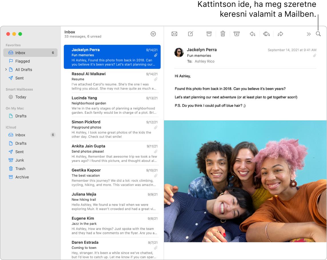 Egy Mail-ablak, amelyben bal oldalon az oldalsáv látható, a Kedvencekkel, az Intelligens postafiókokkal és az iCloud-mappákkal, valamint az oldalsáv mellett látható az üzenetek listája, illetve jobb oldalon a a kijelölt üzenet tartalma.