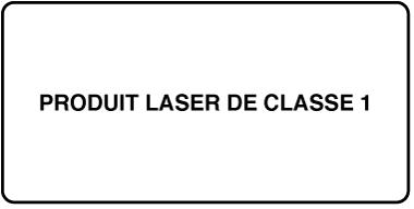 Étiquette indiquant «Produit laser de Classe1»