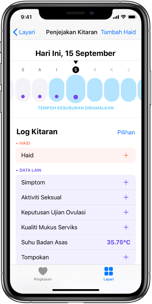 Skrin Penjejakan Kitaran menunjukkan garis masa untuk seminggu di bahagian atas skrin. Titik ungu menandakan empat hari pertama dalam garis masa dan lima hari terakhir berwarna biru muda. Di bawah garis masa ialah pilihan untuk menambah maklumat tentang haid, simptom dan banyak lagi.