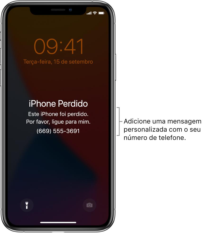 """Tela Bloqueada do iPhone com a mensagem: """"iPhone perdido. Este iPhone foi perdido. Por favor, ligue para mim. (669) 555-3691."""" Você pode adicionar uma mensagem personalizada com o seu número de telefone."""
