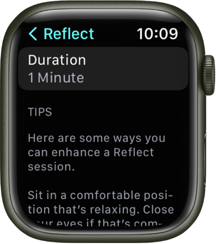 The Mindfulness app screen showing a duration of one minute at the top. Below are tips to help enhance a Reflect session.