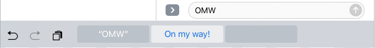 Shows the shortcut OMW can be used to write On My Way!