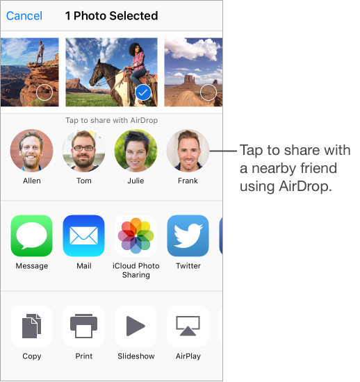 Share screen shows photos to select and share along the top. In the next row are images of nearby friends you can share with using AirDrop. The next row shows options for sharing. Other actions, such as Copy, Print, Slideshow, and AirPlay, appear along the bottom
